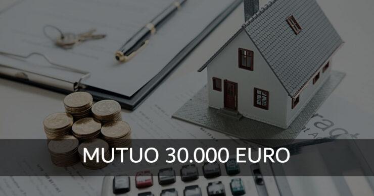 Mutuo 30.000 Euro senza garanzie