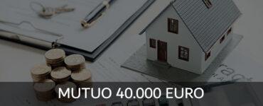 Mutuo 40.000 Euro Tasso Zero